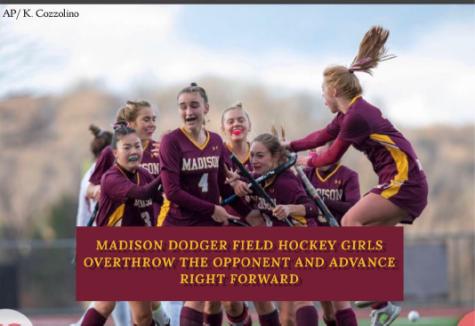 Madison Dodger Field Hockey Girls: Prevailing Through Unprecedented Times